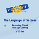 Language of Success CD Set